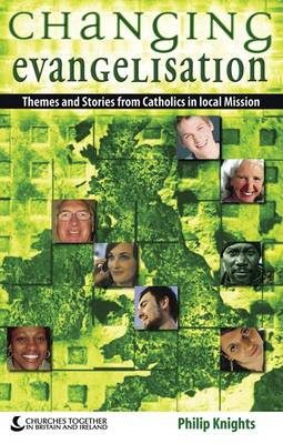 Changing Evangelisation (paperback)