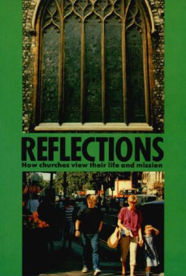 Reflections: how churches view their life and mission