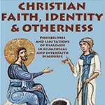 Christian Faith, Identity and Otherness conference 2015