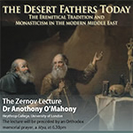 Desert Fathers Today lecture