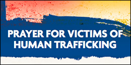 Prayer for Victims of Human Trafficking