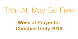 Week of Prayer for Christian Unity 2018